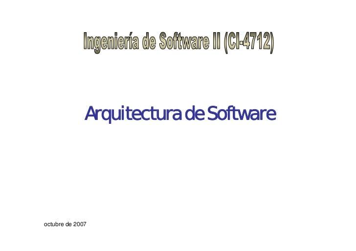 Arquitectura de Softwareoctubre de 2007