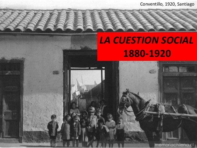 Conventillo, 1920, SantiagoLA CUESTION SOCIAL1880-1920