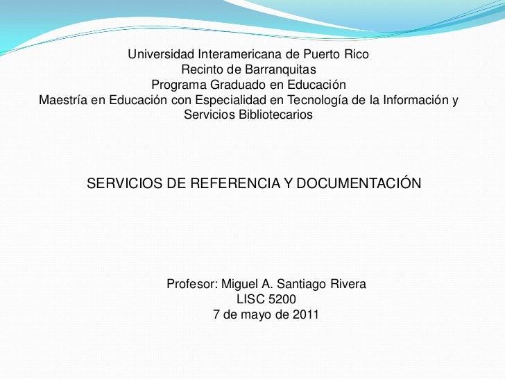 Universidad Interamericana de Puerto RicoRecinto de BarranquitasPrograma Graduado en EducaciónMaestría en Educación con Es...