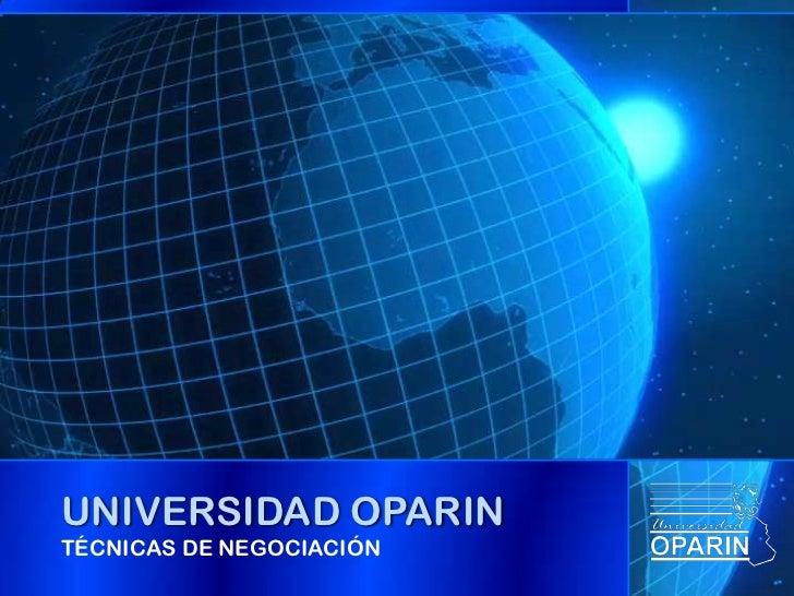 UNIVERSIDAD OPARINTÉCNICAS DE NEGOCIACIÓN