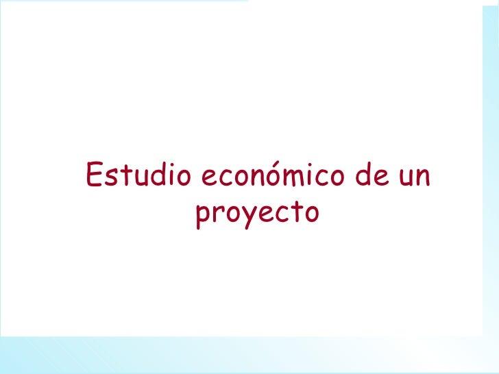 Estudio económico de un proyecto