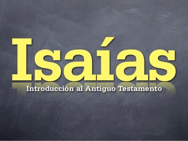 IsaíasIntroducción al Antiguo Testamento