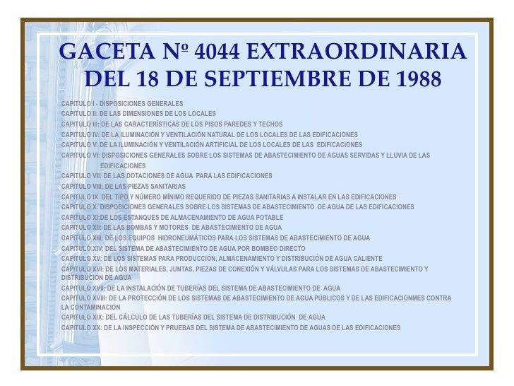 GACETA Nº 4044 EXTRAORDINARIA DEL 18 DE SEPTIEMBRE DE 1988CAPITULO I - DISPOSICIONES GENERALESCAPITULO II: DE LAS DIMENSIO...