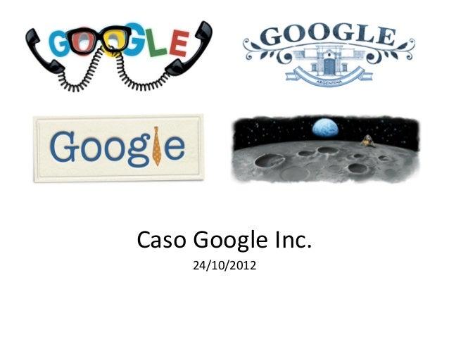 Caso  Google  Inc.   24/10/2012