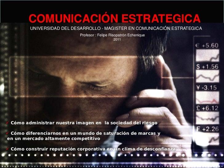 COMUNICACIÓN ESTRATEGICA         UNIVERSIDAD DEL DESARROLLO - MAGISTER EN COMUNICACIÓN ESTRATEGICA                        ...