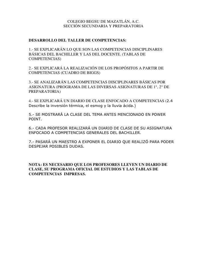 COLEGIO BEGSU DE MAZATLÁN, A.C.<br />SECCIÓN SECUNDARIA Y PREPARATORIA<br />DESARROLLO DEL TALLER DE COMPETENCIAS:<br />1....