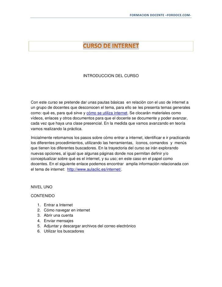 FORMACION DOCENTE –FORDOCE.COM-                              INTRODUCCION DEL CURSOCon este curso se pretende dar unas pau...