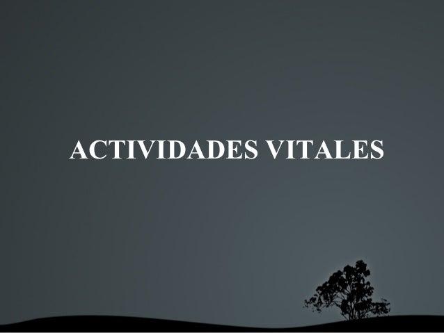 ACTIVIDADES VITALES
