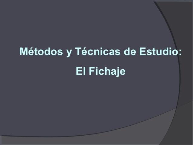 Métodos y Técnicas de Estudio: El Fichaje
