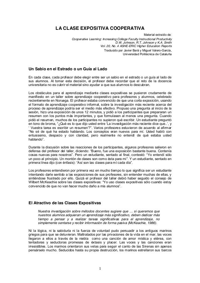 1 LA CLASE EXPOSITIVA COOPERATIVA Material extraído de: Cooperative Learning: Increasing College Faculty Instructional Pro...