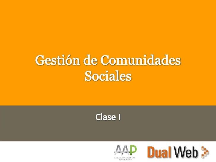 Gestión de Comunidades Sociales Clase I