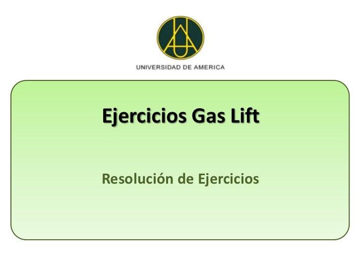 Ejercicios Gas LiftResolución de Ejercicios