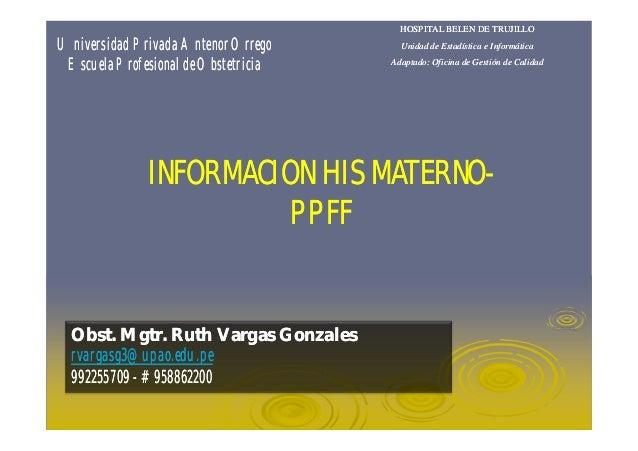 Clase Como llenar el HIS en Materno y PPFF