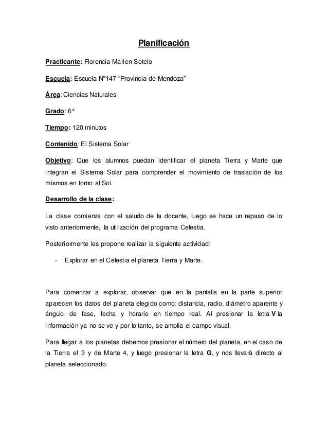 """Planificación Practicante: Florencia Marien Sotelo Escuela: Escuela N°147 """"Provincia de Mendoza"""" Área: Ciencias Naturales ..."""