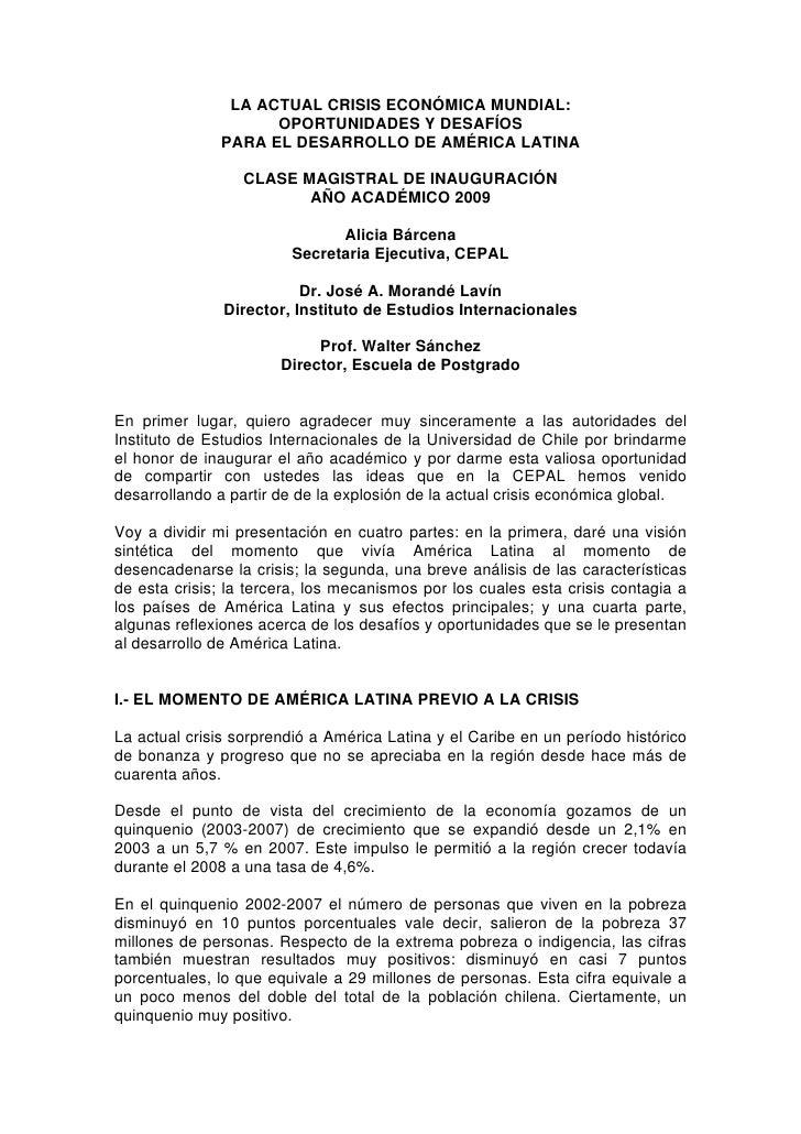 LA ACTUAL CRISIS ECONÓMICA MUNDIAL:                     OPORTUNIDADES Y DESAFÍOS               PARA EL DESARROLLO DE AMÉRI...