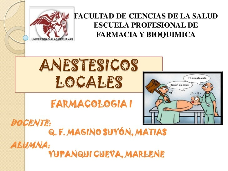 Clase nº 12  anestesicos locales