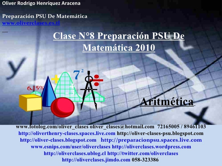 Clase  n°8 de psu matemática 2010   aritmetica