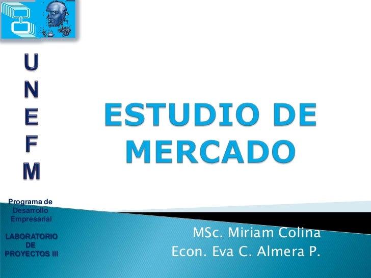 Programa de <br />Desarrollo <br />Empresarial<br />LABORATORIO<br />DE <br />PROYECTOS III<br />U<br />N<br />E<br />F<br...