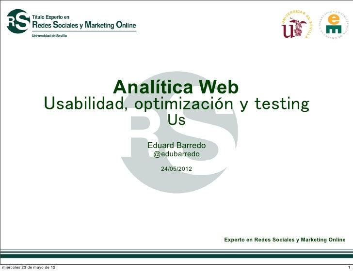 Analítica Web                    Usabilidad, optimización y testing                                     Us                ...