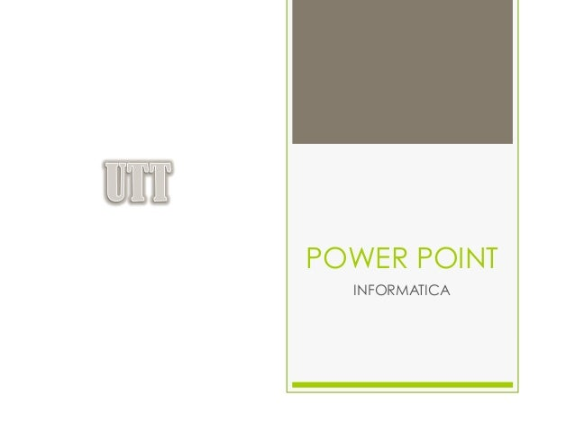 POWER POINT  INFORMATICA