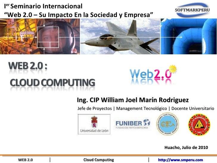 Ing. CIP William Joel Marín Rodriguez Jefe de Proyectos | Management Tecnológico | Docente Universitario Huacho, Julio de ...
