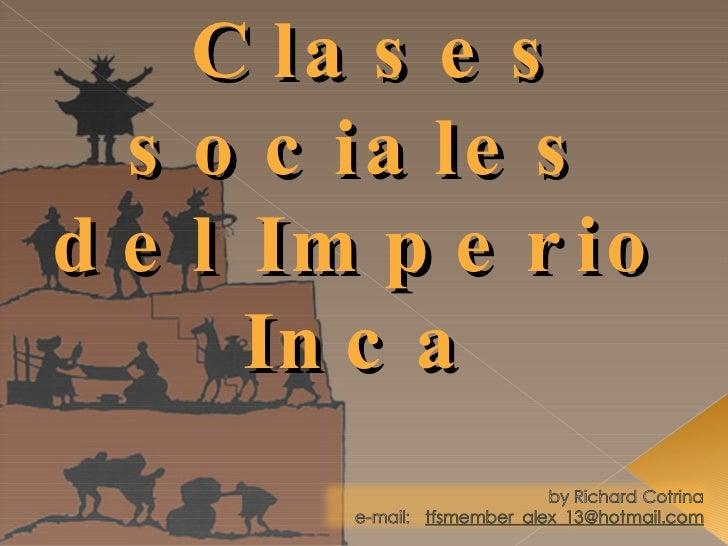 Organizacion Social De Los Incas
