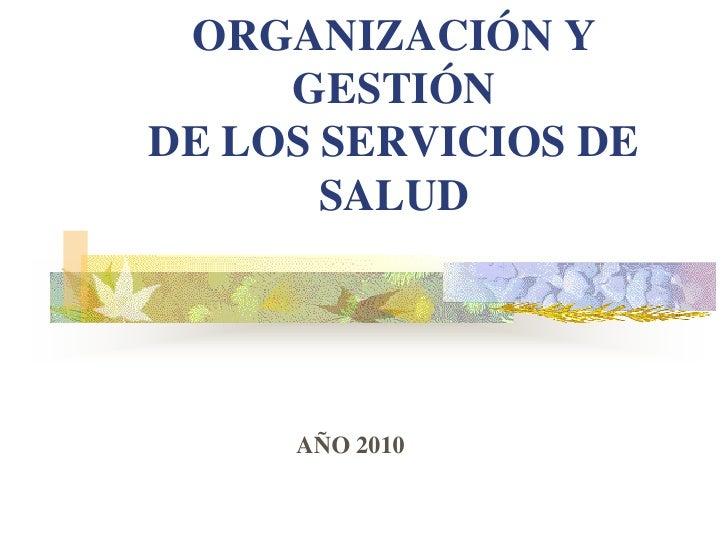 Clases 1 y 2 org y ges2010