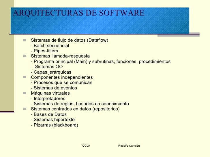 <ul><li>Sistemas de flujo de datos (Dataflow) </li></ul><ul><li>- Batch secuencial </li></ul><ul><li>- Pipes-filters </li>...