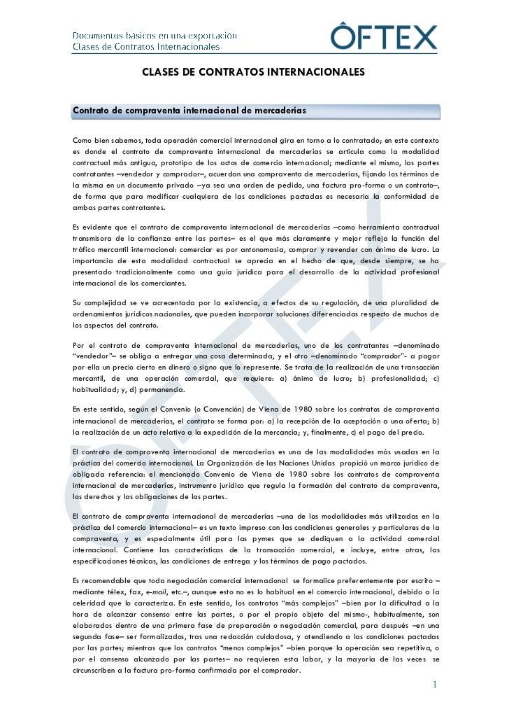 CLASES DE CONTRATOS INTERNACIONALESContrato de compraventa internacional de mercaderíasComo bien sabemos, toda operación c...