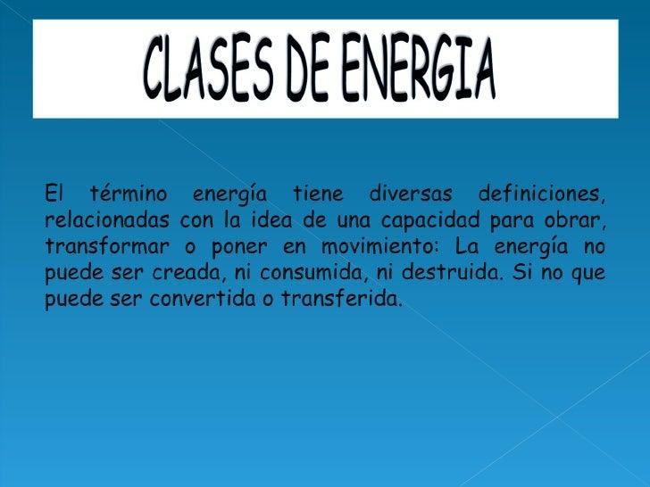 las diferentes tipos de energia: