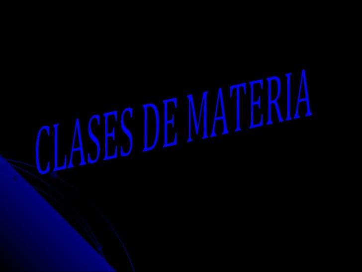 Clases de materia