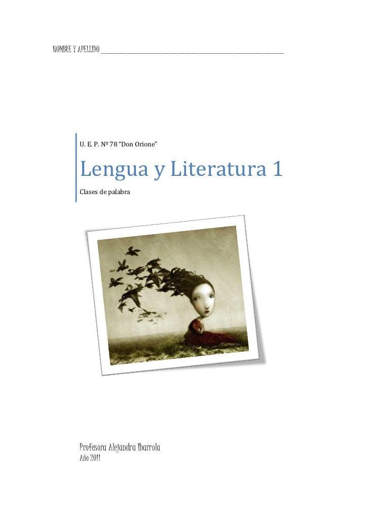 """NOMBRE Y APELLIDO ___________________________________________       U. E. P. Nº 78 """"Don Orione""""       Lengua y Literatura ..."""