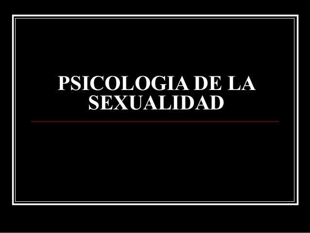 Clases de psicologia de la  sexualidad