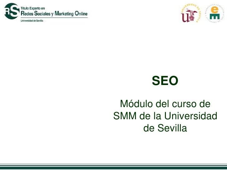 SEO Módulo del curso deSMM de la Universidad     de Sevilla