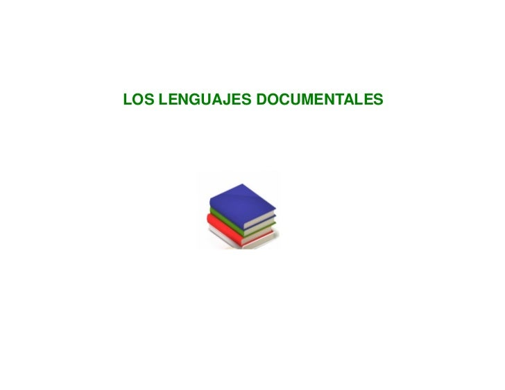LOS LENGUAJES DOCUMENTALES