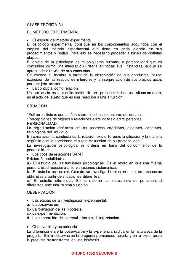 GRUPO 1352 SECCION B CLASE TEÓRICA 3.1 EL MÉTODO EXPERIMENTAL  El espíritu del método experimental El psicólogo experimen...