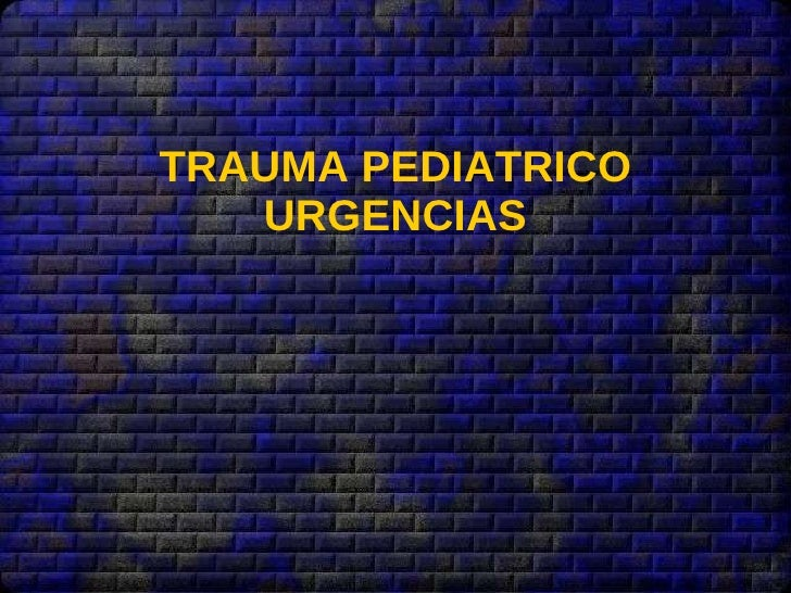TRAUMA PEDIATRICO URGENCIAS