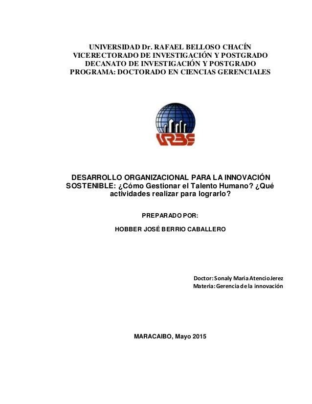 UNIVERSIDAD Dr. RAFAEL BELLOSO CHACÍN VICERECTORADO DE INVESTIGACIÓN Y POSTGRADO DECANATO DE INVESTIGACIÓN Y POSTGRADO PRO...