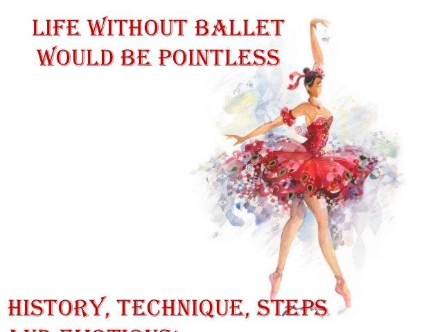Ballet is when emotions having fun