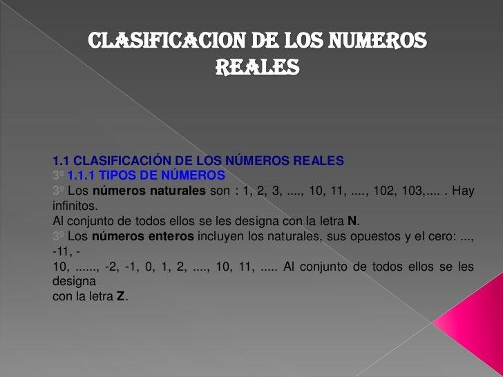 CLASIFICACION DE LOS NUMEROS REALES<br />1.1 CLASIFICACIÓN DE LOS NÚMEROS REALES<br />3º 1.1.1 TIPOS DE NÚMEROS<br />3º Lo...