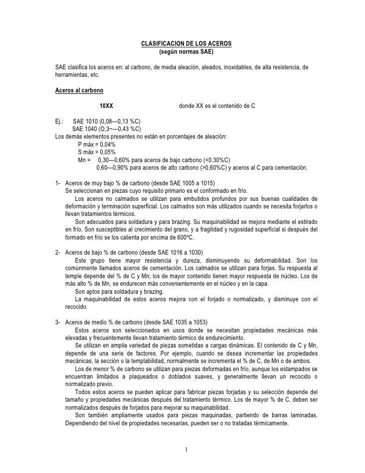 CLASIFICACION DE LOS ACEROS                                        (según normas SAE)SAE clasifica los aceros en: al carbo...
