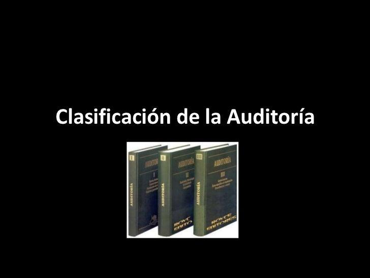 Clasificación de la Auditoría<br />