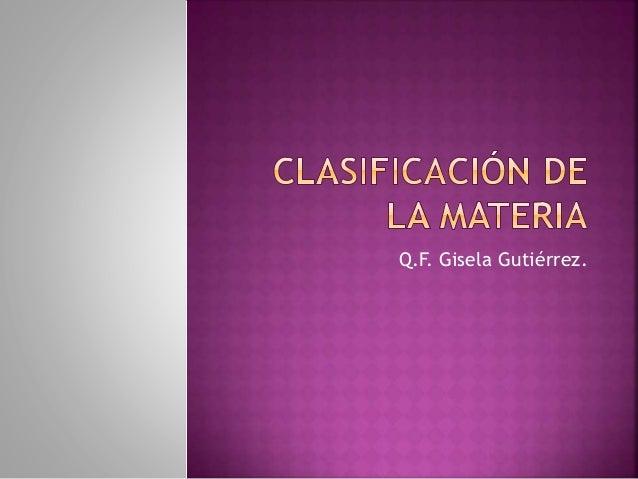 Q.F. Gisela Gutiérrez.