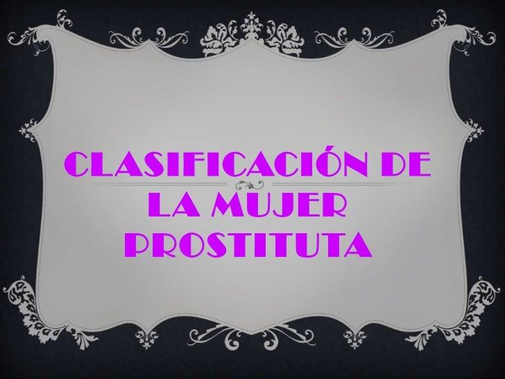 CLASIFICACIÓN DE   LA MUJER  PROSTITUTA