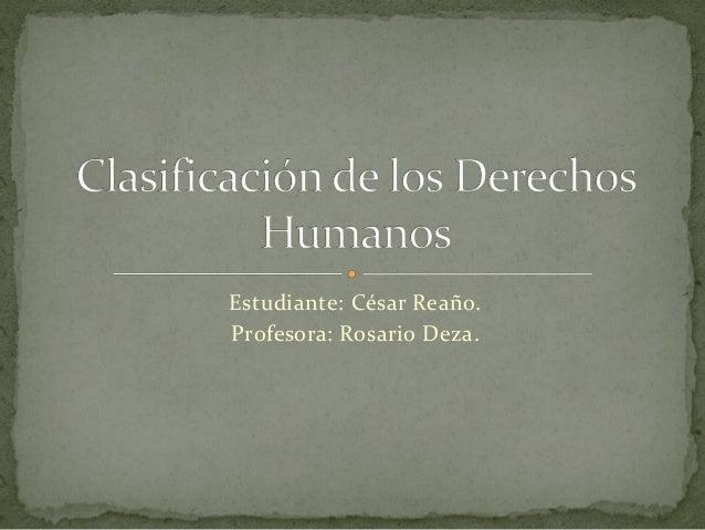 Estudiante: César Reaño.  Profesora: Rosario Deza.