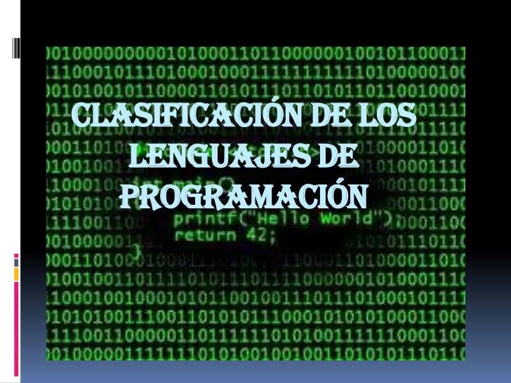 Clasificación de los lenguajes de programación<br />