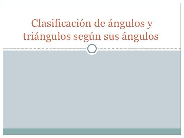 Clasificación de ángulos y triángulos según sus ángulos power