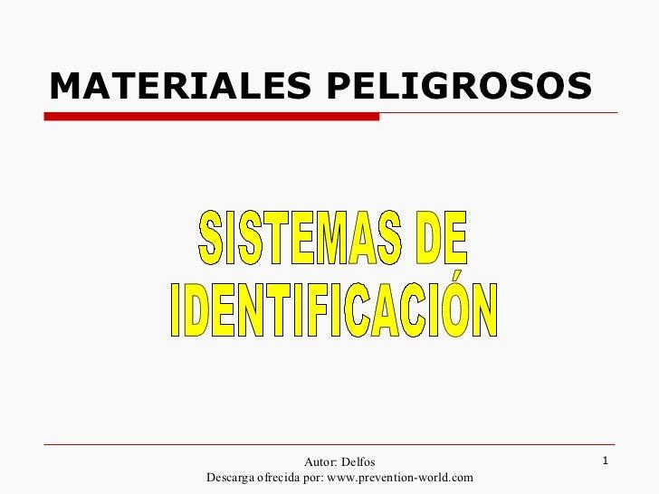 MATERIALES PELIGROSOS SISTEMAS DE IDENTIFICACIÓN