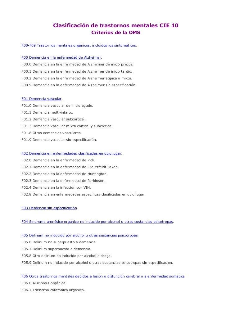 Clasificación de trastornos mentales CIE 10                                          Criterios de la OMSF00-F09 Trastornos...