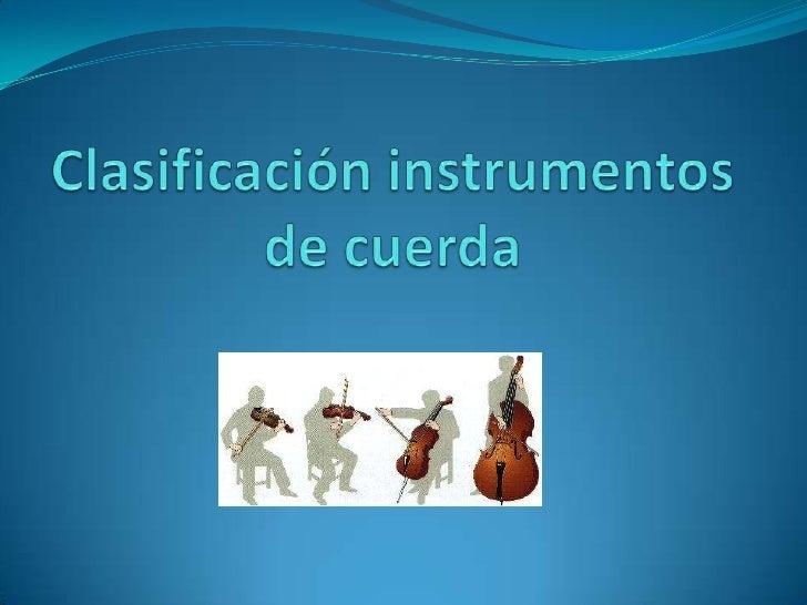 Clasificación instrumentos de cuerda paz
